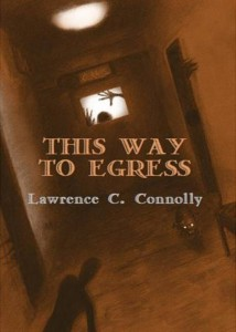 This Way to Egress by Lawrence C. Connolly