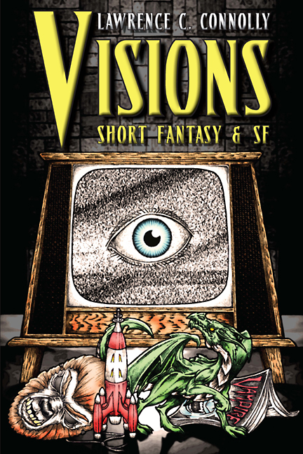 Visions by Lawrence C. Connolly