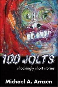 100-jolts-shockingly-short-stories-michael-a-arnzen-paperback-cover-art