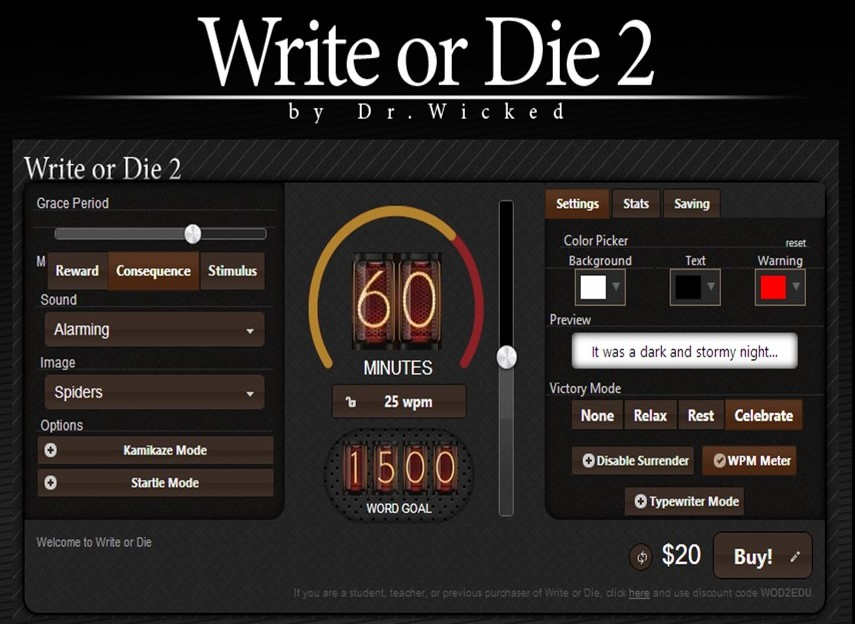 write or die Define write: to form (characters, symbols, etc) on a surface with an instrument (such as a pen) — write in a sentence.